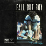 PAX AM Days (EP) Lyrics Fall Out Boy