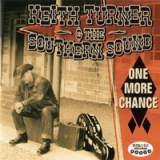 One More Chance Lyrics Keith Turner & the Southern Sound