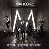 It Won't Be Soon Before Long Lyrics Maroon 5