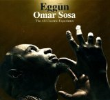 Eggun Lyrics Omar Sosa