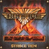 Strike Ten Lyrics Bonfire