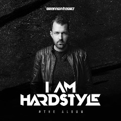 I Am Hardstyle Lyrics Brennan Heart