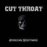 American Nightmare Lyrics Cut Throat