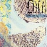 Eden Lyrics Everything But The Girl