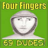 69 Dudes (EP) Lyrics Four Fingers