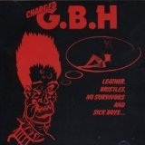 Leather Bristles No Survivors & Sick Boys Lyrics GBH