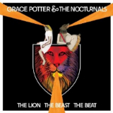 The Lion the Beast the Beat Lyrics Grace Potter & The Nocturnals