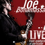 Live From Nowhere In Particular Lyrics Joe Bonamassa