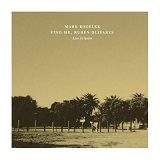 Find Me, Ruben Olivares: Live In Spain Lyrics Mark Kozelek