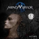 Wither Lyrics MindMirror