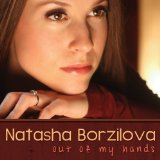 Out of My Hands Lyrics Natasha Borzilova