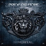 Immortal Lyrics Pride of Lions