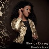 Chocolate Sound Lyrics Rhonda Dorsey