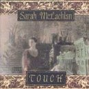 Touch Lyrics Sarah McLachlan