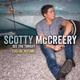 See You Tonight Lyrics Scotty McCreery