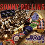 Road Shows 2 Lyrics Sonny Rollins