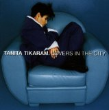 Lovers In The City Lyrics Tikaram Tanita