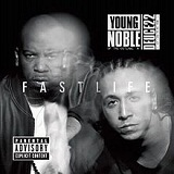 Fast Life Lyrics Young Noble & Deuce Deuce