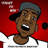 Fight To Win (Single) Lyrics Your Favorite Martian