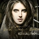 With One Word Lyrics Alana Grace