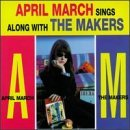 April March Sings Along With The Makers Lyrics April March