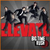 Elevate Lyrics Big Time Rush