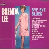 Bye Bye Blues Lyrics Brenda Lee
