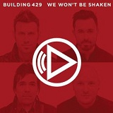 We Won't Be Shaken (Single) Lyrics Building 429