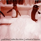 Paul Blest/Mike The Drive/Carload Of Thieves (Split) Lyrics Carload Of Thieves