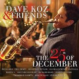 The 25th Of December Lyrics Dave Koz & Friends