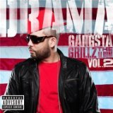Gangsta Grillz The Album 2 Lyrics DJ Drama