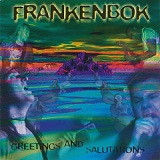 Greetings And Salutations Lyrics Frankenbok