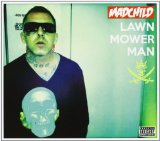 Lawn Mower Man Lyrics Madchild