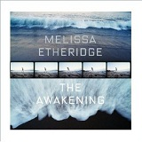 The Awakening Lyrics Melissa Etheridge