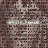 New Set Of Bruises (EP) Lyrics New Set Of Bruises