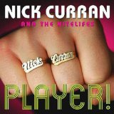 Miscellaneous Lyrics Nick Curran & The Nitelifes