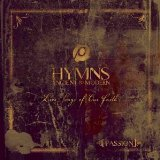 Passion: Hymns Ancient And Modern Lyrics Passion Worship Band