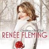 Christmas In New York Lyrics Renee Fleming