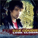 Look Closer Lyrics Rex Goudie