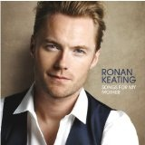 Songs For My Mother Lyrics Ronan Keating