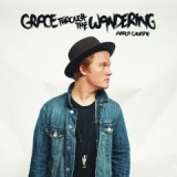 Grace Through the Wandering Lyrics Aaron Gillespie