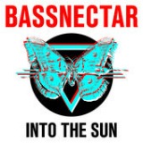 Into the Sun Lyrics Bassnectar