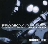 Double Live Lyrics Frank Marino & Mahogany Rush