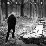 This Path Tonight Lyrics Graham Nash