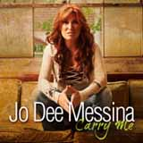 Carry Me (Single) Lyrics Jo Dee Messina