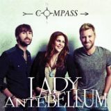 Compass (Single) Lyrics Lady Antebellum