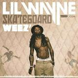 Skateboard Weez' Lyrics Lil Wayne