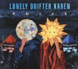 Poles Lyrics Lonely Drifter Karen