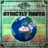 Strictly Roots Lyrics Morgan Heritage