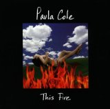 This Fire Lyrics Paula Cole